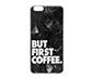 But First Coffee IPhone 6 Plus-6s Plus Silikon Telefon Kılıfı