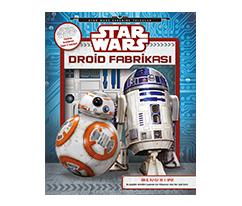 Star Wars - Droid Fabrikası Kitabı