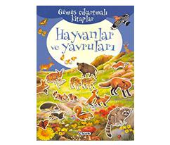Gümüş Çıkartmalı Kitaplar - Hayvanlar ve Yavruları