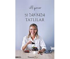 30 Dakikada Tatlılar - İdil Yazar, İnkilap Yayınları