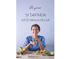 30 Dakikada Atıştırmalıklar - İdil Yazar, İnkilap Yayınları