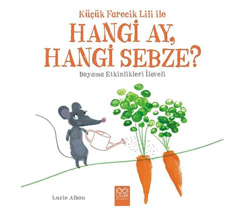 Küçük Farecik Lili ile Hangi Ay, Hangi Sebze?
